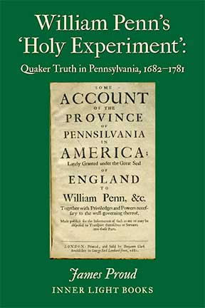 William Penn's Holy Experiment